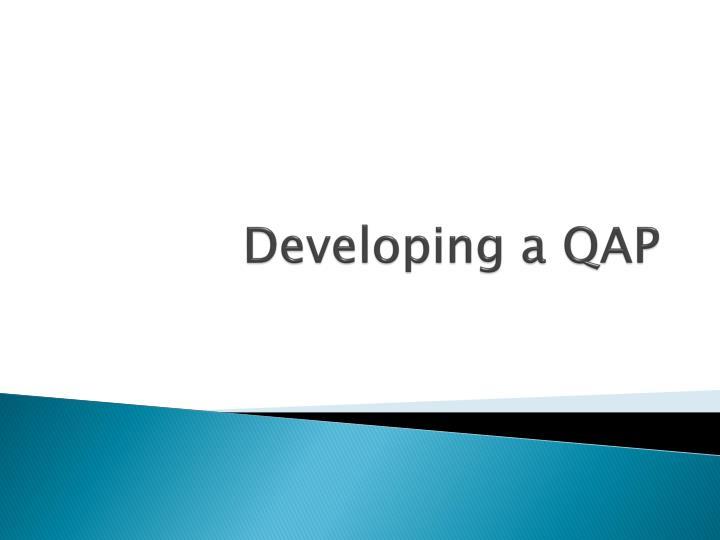 Developing a QAP