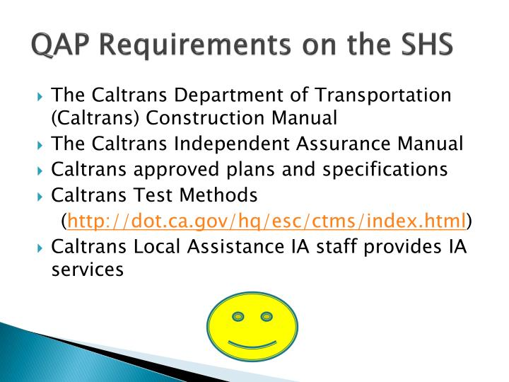 QAP Requirements on the SHS