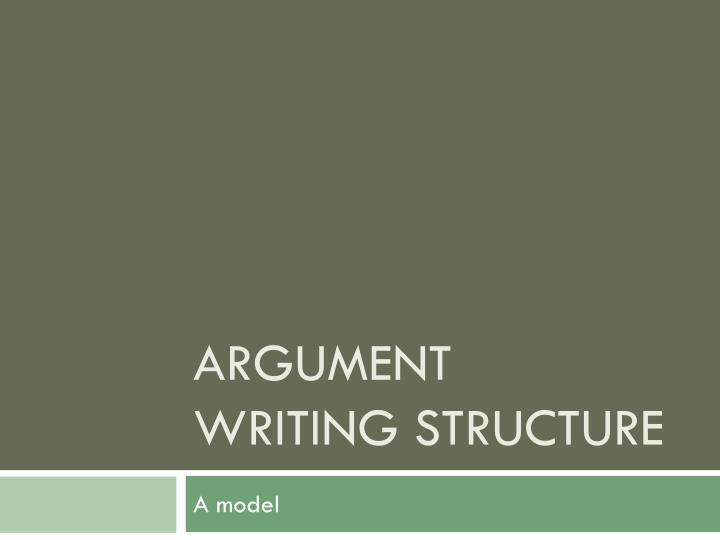 argument writing structure n.