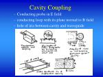 cavity coupling