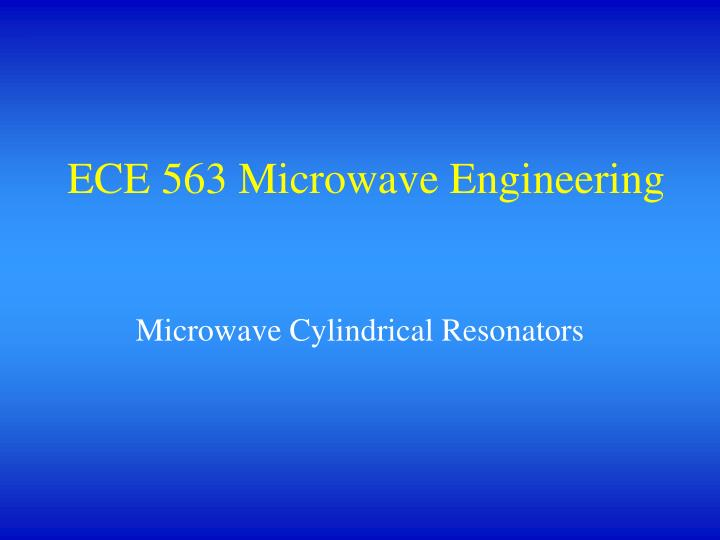ece 563 microwave engineering n.