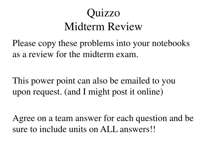 quizzo midterm review n.