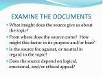 examine the documents