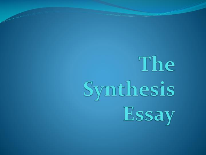 the synthesis essay n.