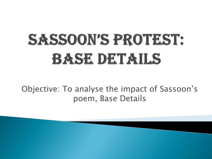 sassoon s protest base details n.