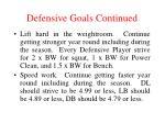 defensive goals continued