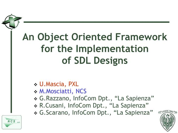an object oriented framework for the implementation of sdl designs n.