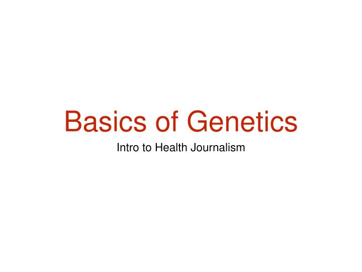basics of genetics n.