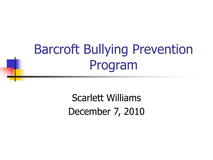 barcroft bullying prevention program n.