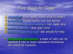 five ways to cope