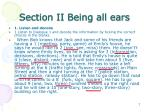 section ii being all ears