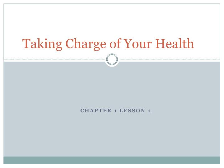 taking charge of your health n.