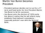 martin van buren becomes president