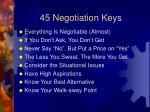 45 negotiation keys