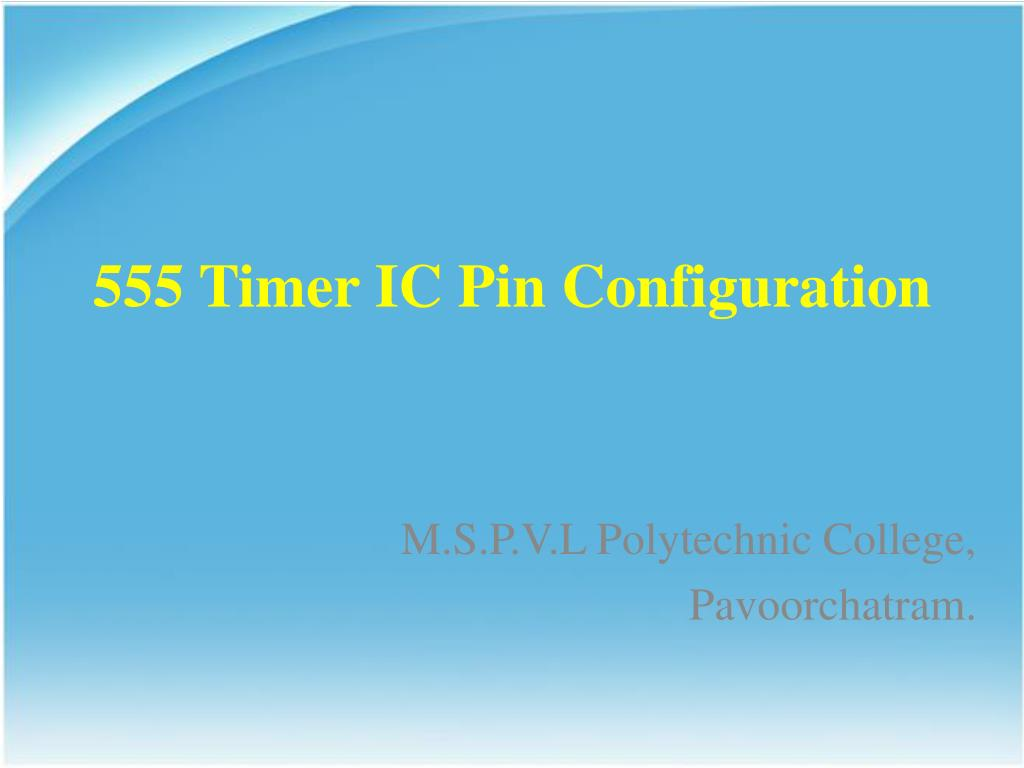 Ppt 555 Timer Ic Pin Configuration Powerpoint Presentation Id Diagram N