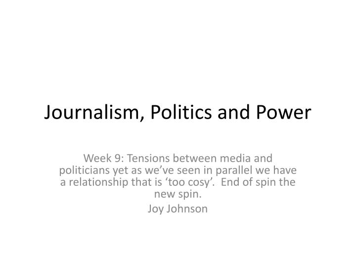 journalism politics and power n.