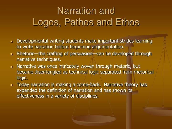 narration and logos pathos and ethos n.