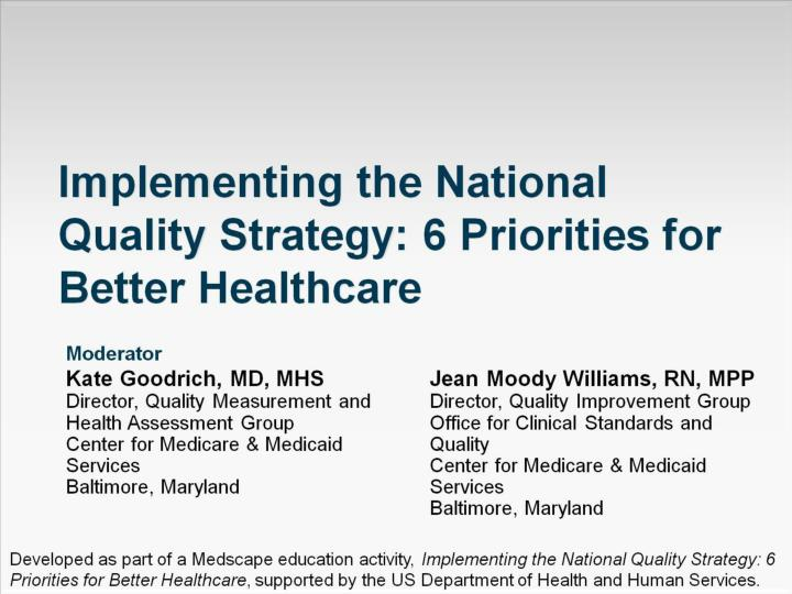 implementing the national quality strategy 6 priorities for better healthcare n.