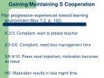 gaining maintaining s cooperation
