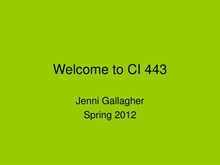 welcome to ci 443 n.