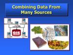 combining data from many sources
