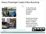 heavy passenger loads bus bunching