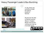 heavy passenger loads bus bunching