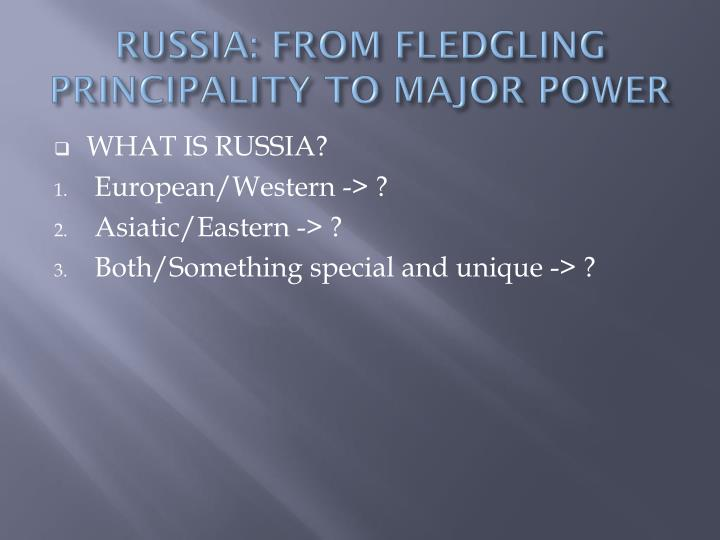 russia from fledgling principality to major power n.