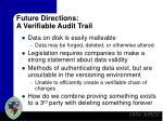 future directions a verifiable audit trail