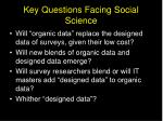 key questions facing social science