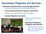 successes programs and services