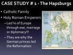 case study 1 the hapsburgs