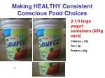 making healthy consistent conscious food choices4