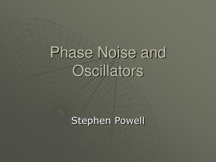 phase noise and oscillators n.