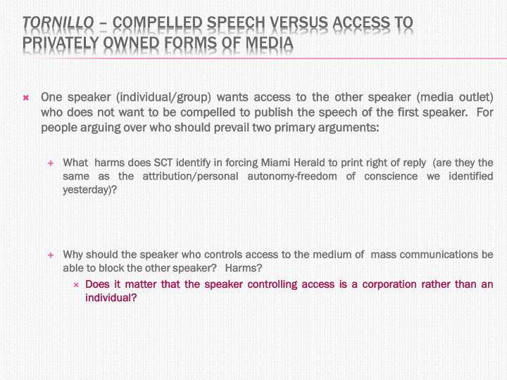 tornillo compelled speech versus access to privately owned forms of media n.