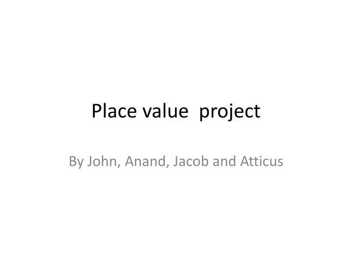 place value project n.