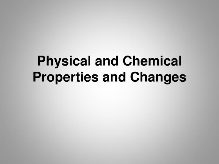 physical and chemical properties and changes n.