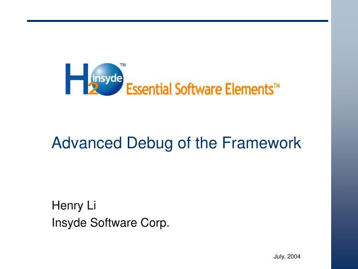 advanced debug of the framework n.