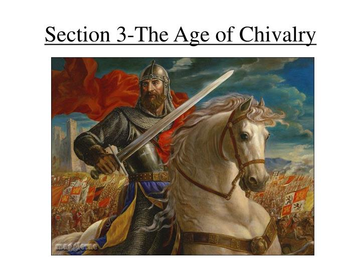 section 3 the age of chivalry n.