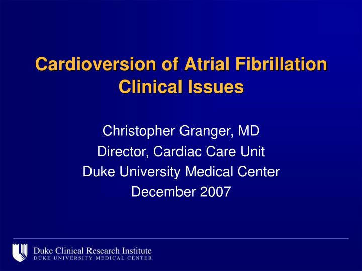 cardioversion of atrial fibrillation clinical issues n.
