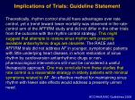 implications of trials guideline statement
