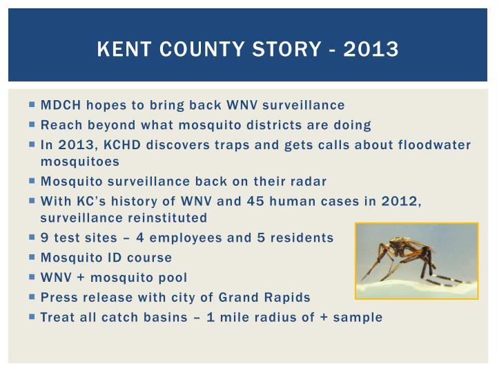 Kent county story - 2013