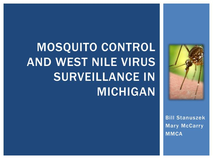 mosquito control and west nile virus surveillance in michigan n.