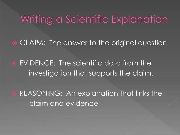 Writing a Scientific Explanation