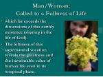 man woman called to a fullness of life