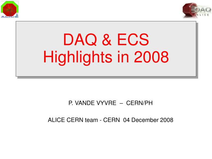 daq ecs highlights in 2008 n.
