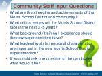 community staff input questions