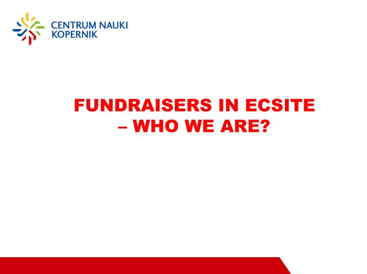 fundraisers in ecsite who we are n.