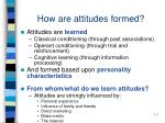 how are attitudes formed