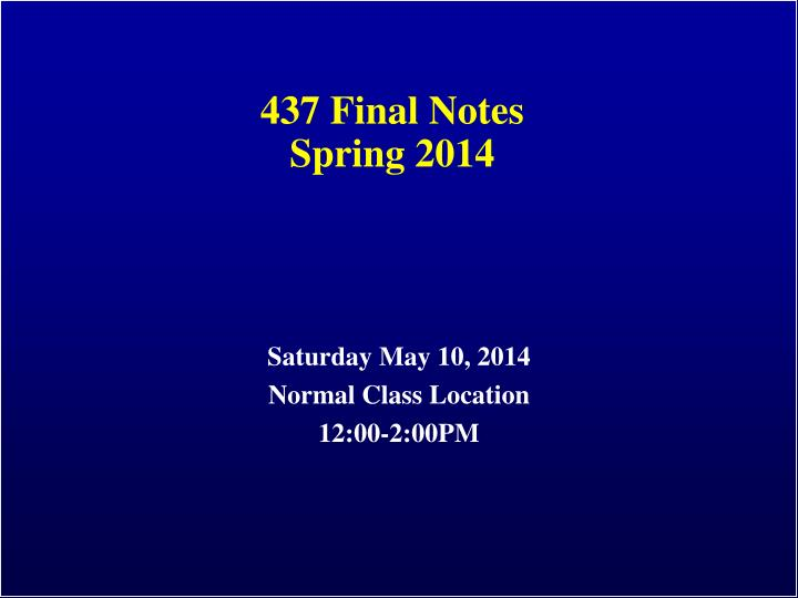 437 final notes spring 2014 n.